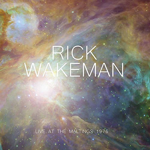 Rick Wakeman Live At The Maltings 1976 Live At The Maltings 1976