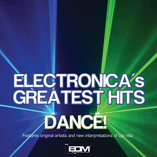 Electronica's Greatest Hits Electronica's Greatest Hits Electronica's Greatest Hits