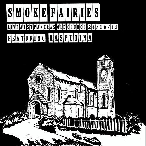 Smoke Fairies Live At St. Pancras Old Church