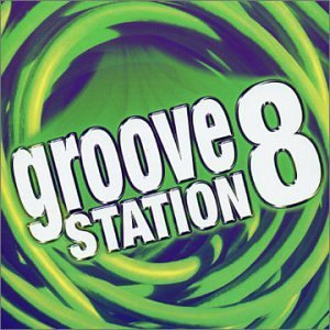 Groove Station Vol. 8