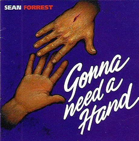 Sean Forrest Gonna Need A Hand