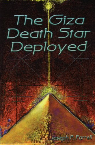 Joseph Farrell Giza Death Star Deployed