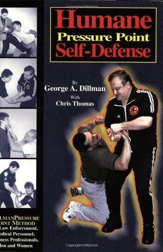 George Dillman Humane Pressure Point Self Defense Dillman Pressure Point Method For Law Enforcement