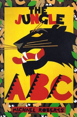 Michael Roberts The Jungle Abc