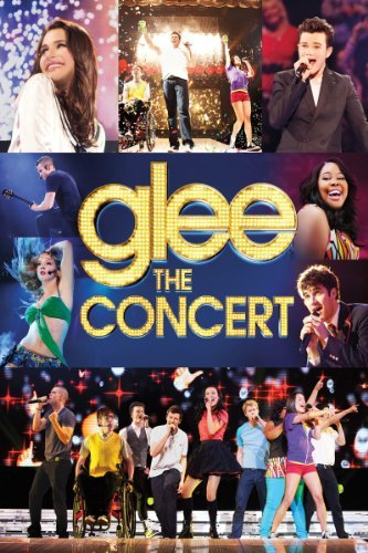 Glee The Concert Movie Glee The Concert Movie Rental Version