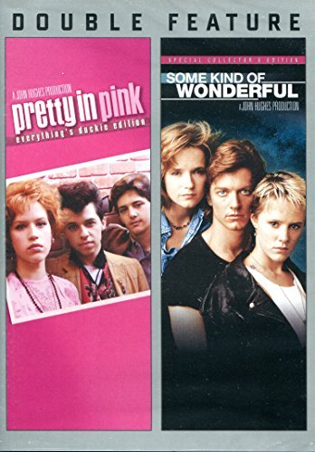 Pretty In Pink Some Kind Of Wonderful Double Feature