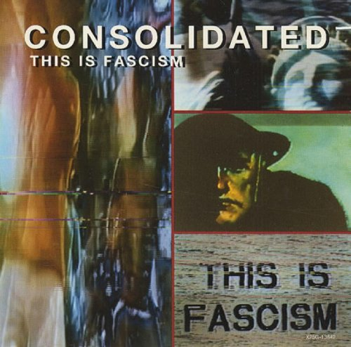 Consolidated This Is Fascism