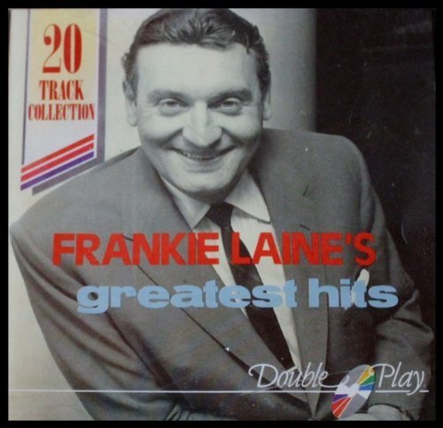 Frankie Laine Greatest Hits