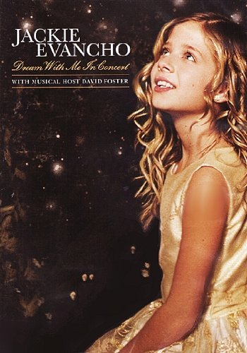 Jackie Evancho Dream With Me In Concert