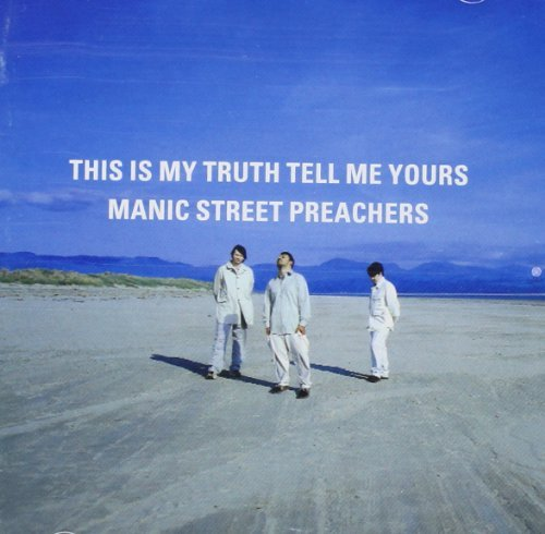 Manic Street Preachers This Is My Truth...