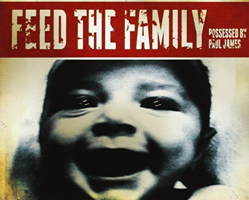 Possessed By Paul James Feed The Family Explicit Version