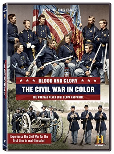 Blood & Glory The Civil War In Color Blood & Glory The Civil War In Color DVD