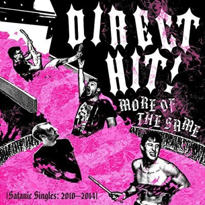 Direct Hit More Of The Same Satanic Sing