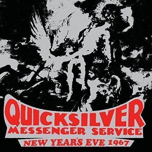 Quicksilver Messenger Service New Year's Eve 1967