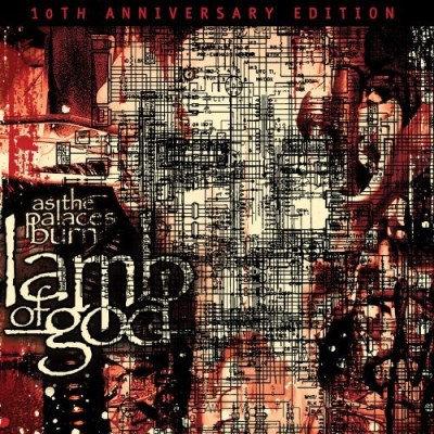 Lamb Of God As The Palaces Burn (10th Anni