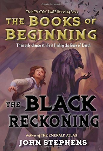 John Stephens The Black Reckoning