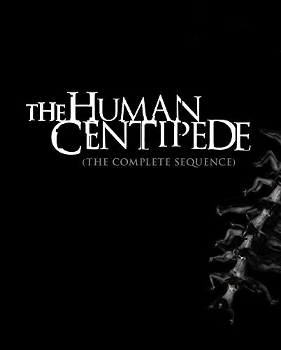Human Centipede The Complete Sequence Blu Ray Nr