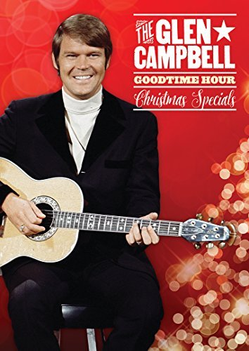 Glen Campbell Goodtime Hour Christmas Specials Christmas Specials