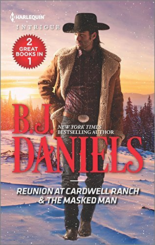 B. J. Daniels Reunion At Cardwell Ranch & The Masked Man