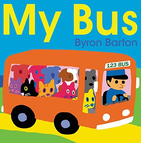 Byron Barton My Bus Board Book