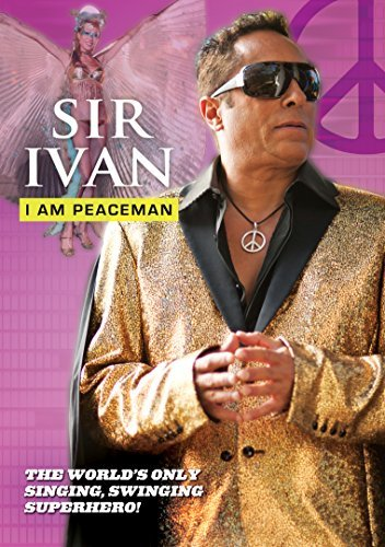 Sir Ivan Sir Ivan I Am Peaceman