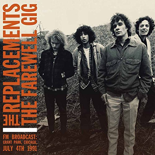 Replacements Farewell Gig Import Gbr