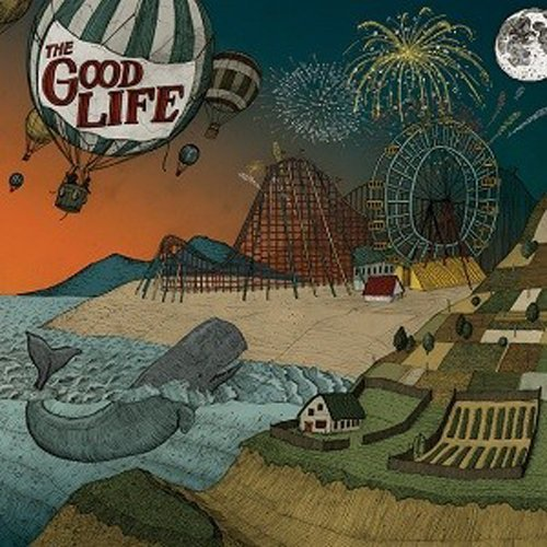 Good Life Everybody's Coming Down