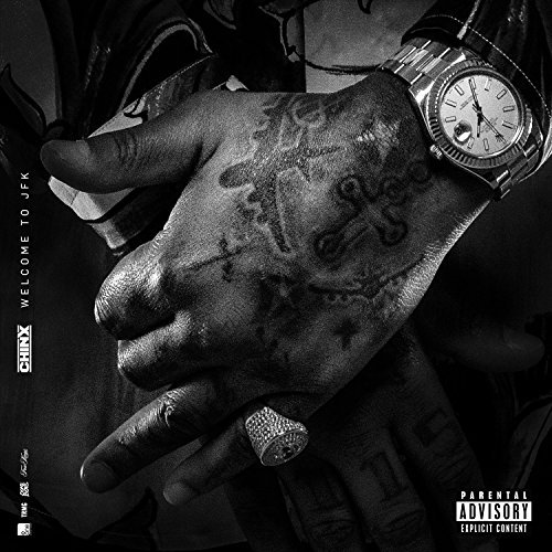 Chinx Welcome To Jfk Explicit Version