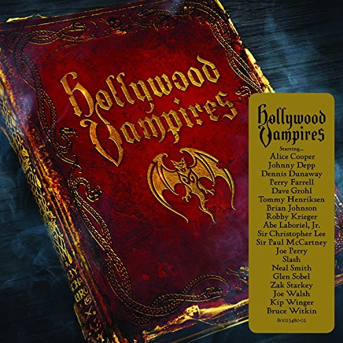 Hollywood Vampires Hollywood Vampires Hollywood Vampires