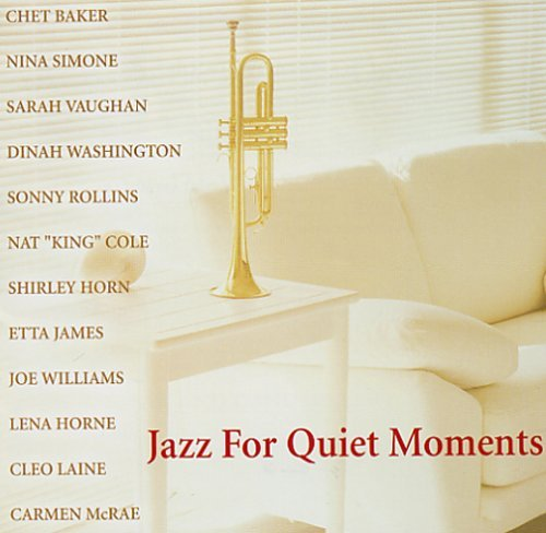 Jazz For Quiet Moments Jazz For Quiet Moments