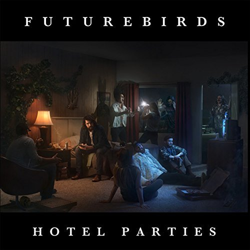 Futurebirds Hotel Parties Hotel Parties