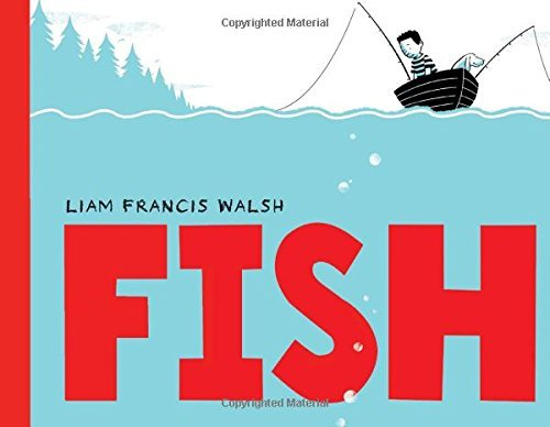 Liam Francis Walsh Fish A Picture Book
