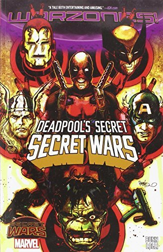 Cullen Bunn Deadpool's Secret Secret Wars