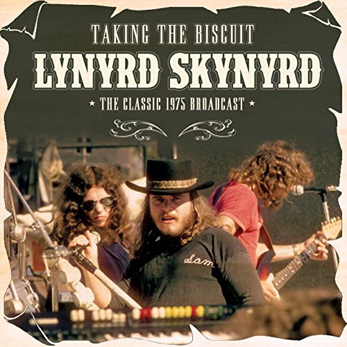 Lynyrd Skynyrd Taking The Biscuit