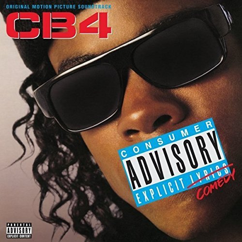 Cb4 Soundtrack Explicit Version Soundtrack