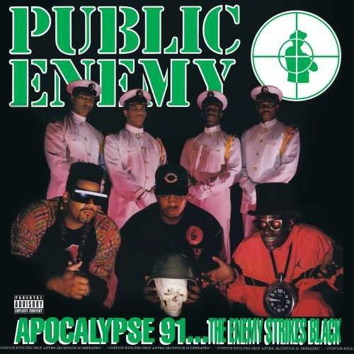 Public Enemy Apocalypse 91... The Enemy Strikes Black Explicit Explicit Explicit Version Apocalypse 91... The Enemy Strikes Black