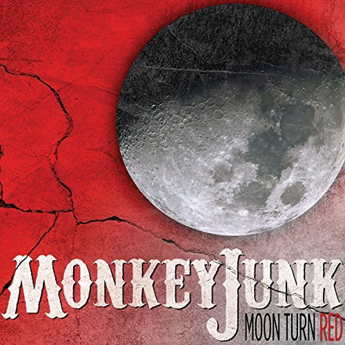 Monkeyjunk Moon Turn Red