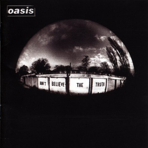 Oasis Don T Believe The Truth