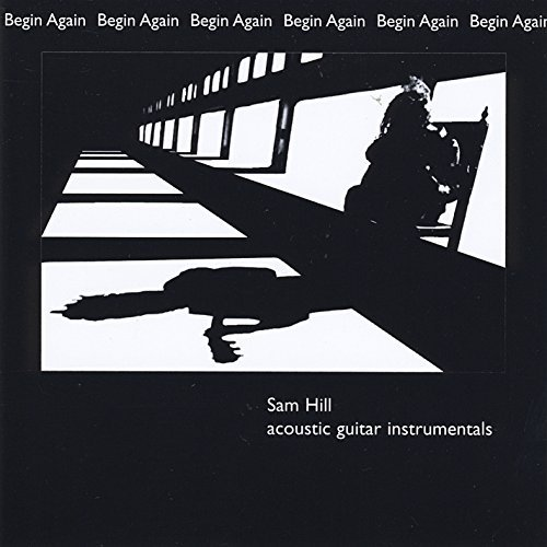 Sam Hill Begin Again