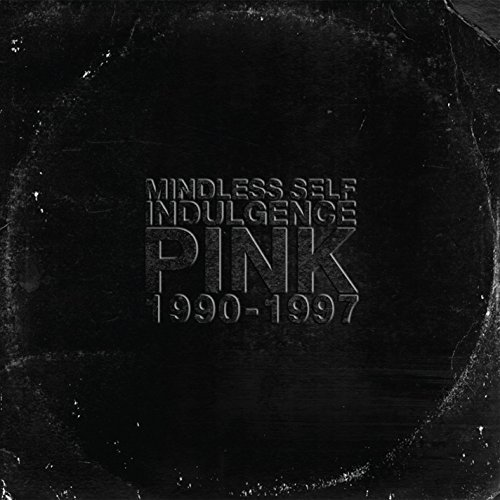 Mindless Self Indulgence Pink