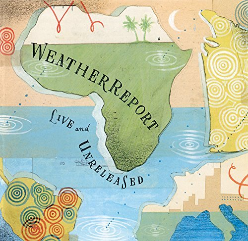 Weather Report Live & Unreleased Import Nld