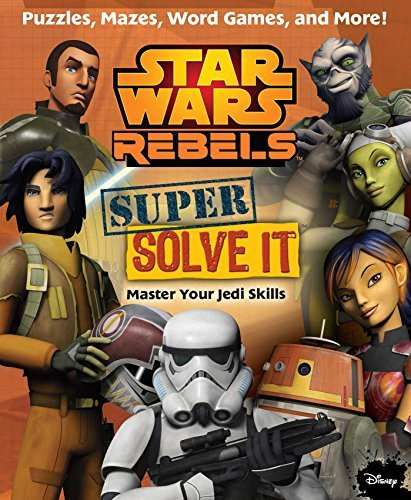 Daniel Wallace Star Wars Rebels Super Solve It Master Your Jedi Skills