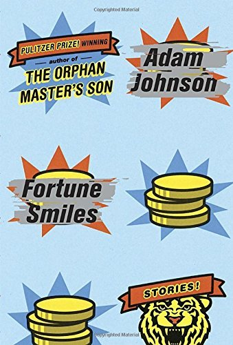 Adam Johnson Fortune Smiles Stories