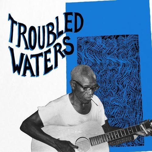 Various Artist Troubled Waters