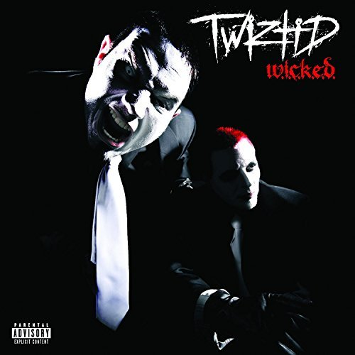 Twiztid W.I.C.K.E.D. Explicit Version