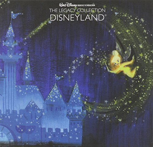 Walt Disney Records Legacy Collection Disneyland Disneyland