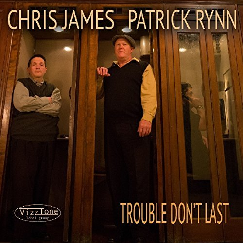James Chris Rynn Patrick Trouble Don't Last Trouble Don't Last