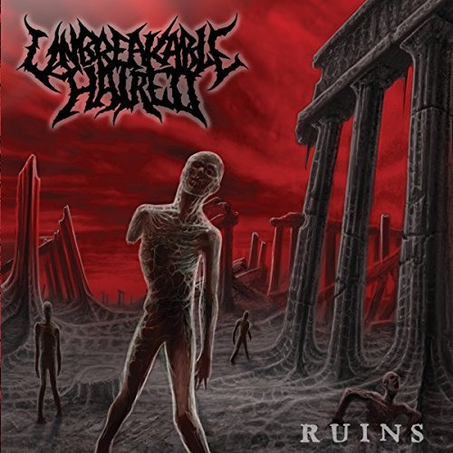Unbreakable Hatred Ruins Ruins