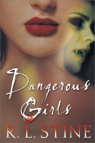 R.L. Stine Dangerous Girls