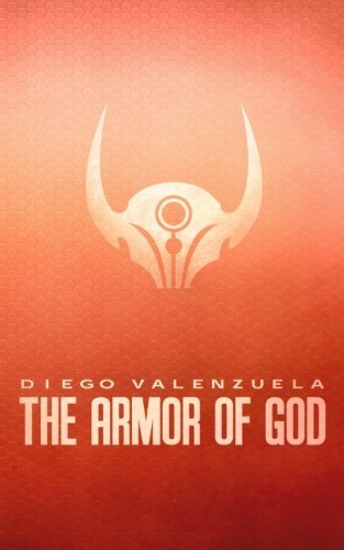 Diego Valenzuela The Armor Of God